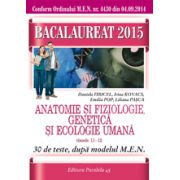 Bacalaureat 2015. Anatomie si fiziologie, genetica si ecologie umana