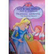 Povesti bilingve. Alice in tara minunilor (Alice in wonderland) - Frumoasa adormita (The sleeping beauty)