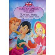 Povesti bilingve. Alba ca zapada (Snow white) - Scufita rosie (Little red riding hood)