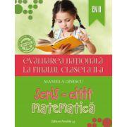 Evaluare nationala matematica 2015 la finalul clasei a II-a, scris-citit