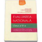 Evaluarea nationala, clasa a VI-a. Limba si comunicare (Florin Ionita)