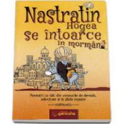 Nastratin Hogea se intoarce in mormant