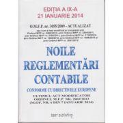 Noile reglementari contabile conforme cu directivele europene - Editia a IX-a 21 ianuarie 2014