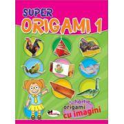 Super Origami 1 (Cartea contine contine hartie, origami cu imagini)