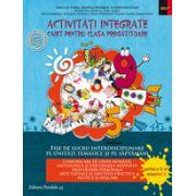 Activitati integrate. Fise de lucru interdisciplinare pe unitati tematice si saptamani. Caiet pentru clasa pregatitoare. Semestul al II-lea