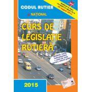 Curs de legislatie rutiera 2015 pentru obtinerea permisului de conducere auto