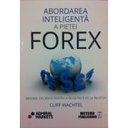 Abordarea inteligenta a pietei Forex