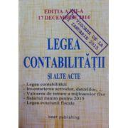Legea contabilitatii si alte acte (in vigoare de la 1 ianuarie 2015)