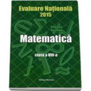 Evaluare Nationala 2015 Matematica clasa a VIII-a - Petre Nachila