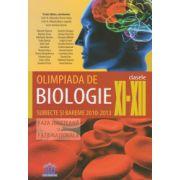 Olimpiada de Biologie Clasele XI-XII. Subiecte si bareme 2010-2013. Faza judeteana si faza nationala