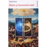 Biblia si fantomele sale