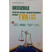 Deciziile Curtii Europene de Justitie Privind TVA (1970-2014)