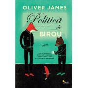 Politica de birou (Oliver James)