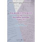 Pogromul itinerant sau Decembrie antisemit Oradea, 1927