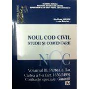 Noul Cod Civil. Studii si comentarii, volumul III. Partea a II-a