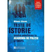Teste de istorie pentru admiterea la academia de politie si SNSPA