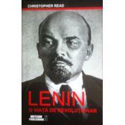 Lenin, o viata de revolutionar