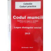 Codul muncii, legea dialogului social 2015
