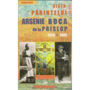 Viata Parintelui Arsenie Boca de la Prislop, 1910-1989