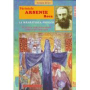 Parintele Arsenie Boca la Manastirea Prislop in epoca tortionarilor comunisti, 1848-1959