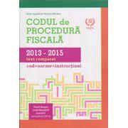 Codul de procedura fiscala 2013-2015, text comparat