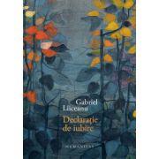 Declaratie de iubire (Gabriel Liiceanu)