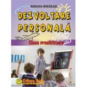 Dezvoltare persoanala, clasa pregatitoare (Mariana Morarasu)