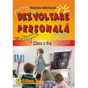 Dezvoltare personala, clasa a II-a (Mariana Morarasu)