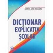 Dictionar explicativ scolar (Marius-Emil Dulgheru)