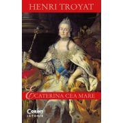 Ecaterina cea Mare (Henri Troyat)