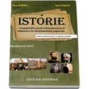 Bacalaureat 2015. Istorie - Compendiu pentru bacalaureat si admitere in invatamantul superior (Dan Bodea)