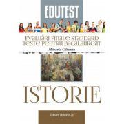 Istorie. Evaluari finale standard, teste pentru Bacalaureat 2015