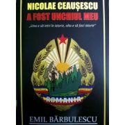 """Nicolae Ceausescu a fost unchiul meu ''Una e sa intri in istorie, si alta sa faci istorie"""""""