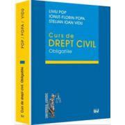 Curs de drept civil. Obligatiile (Liviu Pop)