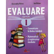 Evaluare clasa I. Comunicare in limba romana, matematica si explorarea mediului