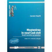 Mostenirea in noul Cod civil. Studii teoretice si practice. Editia a II-a, revazuta si adaugita