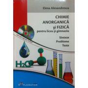 Chimie anorganica si fizica pentru liceu si gimnaziu. Sinteze, probleme, teste (DVD inclus)