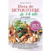 Dieta de detoxifiere in 14 zile