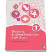 Ghid practic de obstetrica-ginecologie si infertilitate