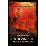 Labirintul. Incercarile focului, vol. 2