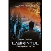Labirintul. Tratament letal, vol. 3