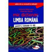 Mic dictionar de limba romana, clasele V-XII