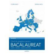 Geografie - Europa, Romania, Uniunea Europeana - Ghid de pregatire pentru bacalaureat (Florin Iancu)