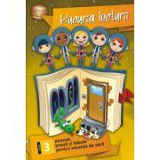 Bucuria lecturii. Povesti, poezii si fabule pentru vacanta de vara clasa a III-a