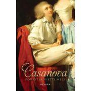 Casanova. Povestea vietii mele