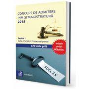 Concurs de admitere la INM si Magistratura 2015. Proba 1. Grile. Penal si Procesual penal (Cristi Danilet)