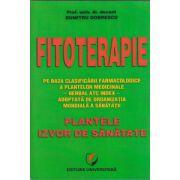 Fitoterapie, plantele izvor de sanatate