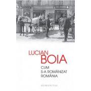 Cum s-a romanizat Romania