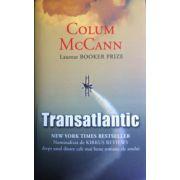 Transatlantic (Colum McCann)