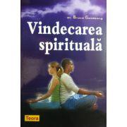 Vindecarea spirituala (Bruce Goldberg)